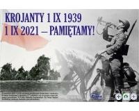KROJANTY 1 IX 1939 1 IX 2021-PAMIĘTAMY !